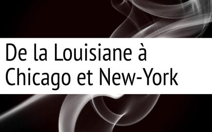 Histoire de Jazz de la Louisiane à Chicago et New York